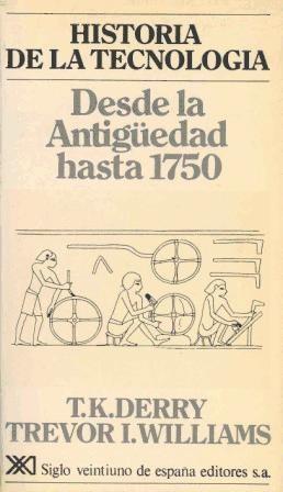 historia de la tecnología. i. desde la antigüedad hasta 1750
