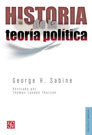 historia de la teoría política, george sabine, ed. fce