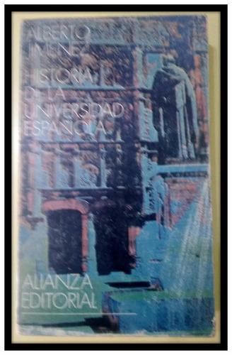 historia de la universidad española  alberto jimenez