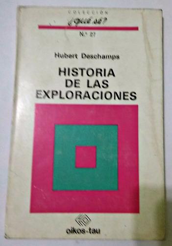 historia de las exploraciones  hubert deschamps