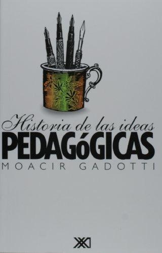 historia de las ideas pedagogicas - gadotti, moacir