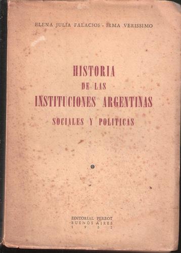 historia de las instituciones argentinas socialesy politicas