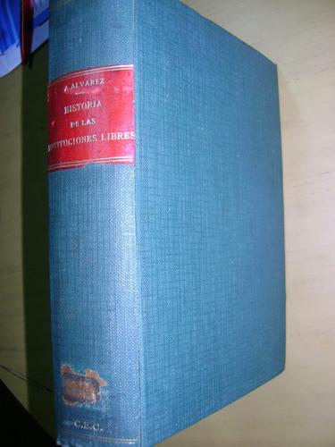 historia de las instituciones libres- alvarez agustin 1909