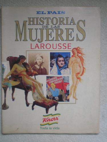 historia de las mujeres de larousse el país los 20 fascículo