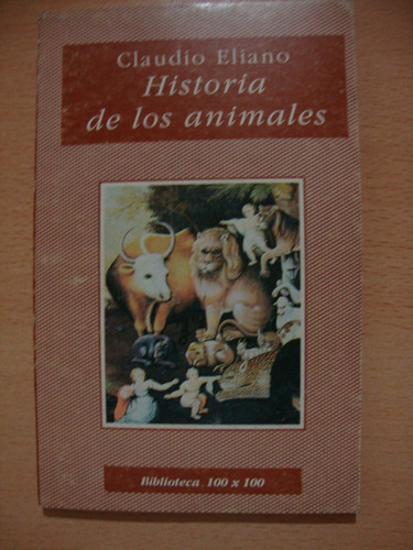 historia de los animales - claudio eliano