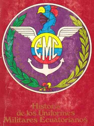 historia de los uniformes militares ecuatorianos