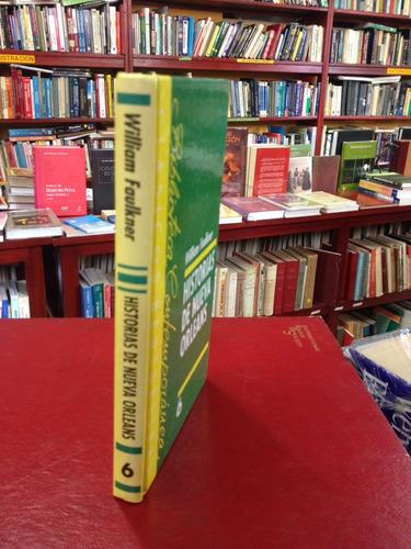 historia de nueva orleans. william faulkner. novela.