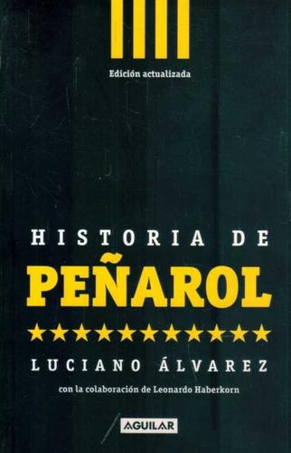 historia de peñarol / álvarez y haberkorn (envíos)