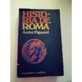 Historia De Roma De André Piganiol