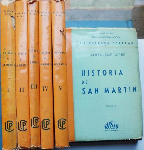 historia de san martin 6 tomos / b. mitre (ed. rosso 1938)