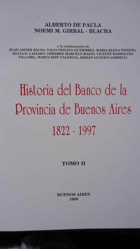 historia del banco de la provincia de buenos aires . 2 tomos