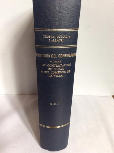historia del consulado y casa de contratación de bilbao