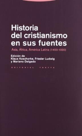 historia del cristianismo en sus fuentes - koschorke,, klaus