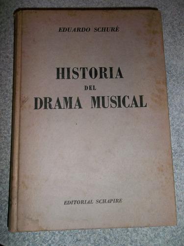 historia del drama musical eduardo schuré editorial schapire