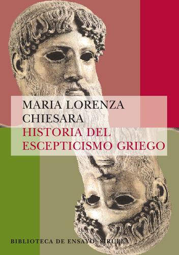 historia del escepticismo griego, chiesara, siruela #