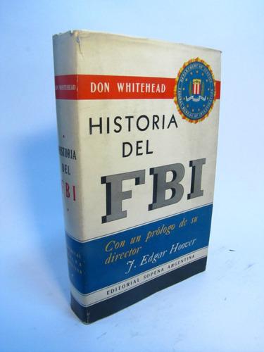 historia del fbi. don withehead