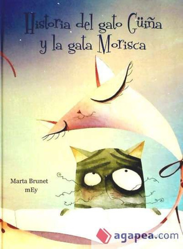 historia del gato güiña y la gata morisca(libro )