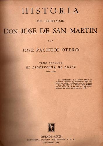historia del libertador san martín.3 tomos. j.pacífico otero