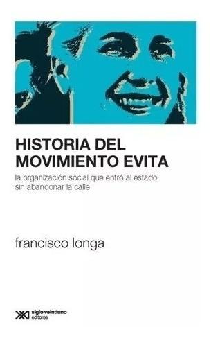 historia del movimiento evita - longa, francisco tomás