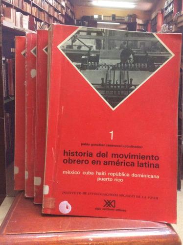 historia del movimiento obrero a. latina - unam. iv tomos.