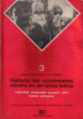 historia del movimiento obrero en américa latina 3