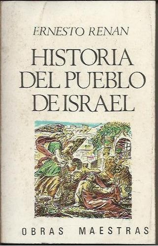 historia del pueblo de isrrael - ernesto renan