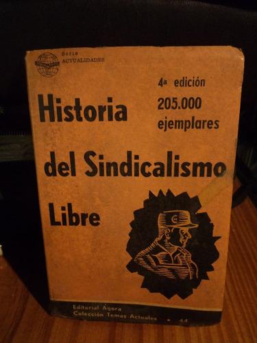 historia del sindicalismo  libro by thx77
