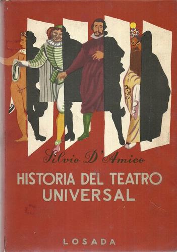 historia del teatro universal. silvio d'amico 4 tomos losada
