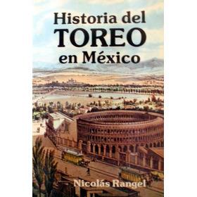 Historia Del Toreo En México Mdn