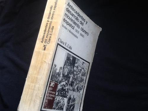 historia desarrollo movimiento obrero español - clara lida