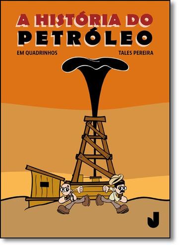 história do petróleo em quadrinhos, a