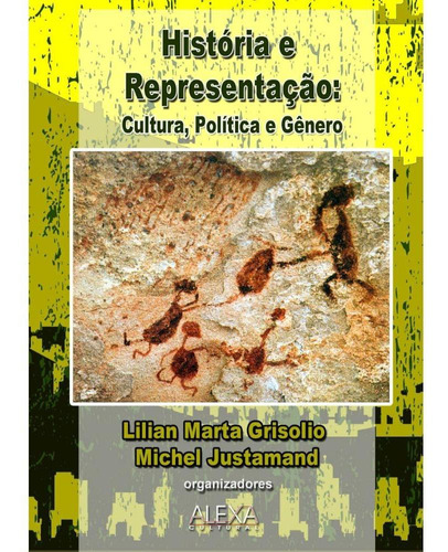 história e representação: cultura, política e gênero