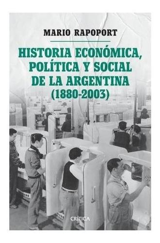 historia económica social y política argentina - rapoport m.