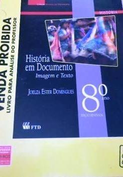 historia em documento imagem e texto 8º ano ftd