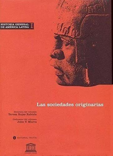 historia general de américa latina 1, unesco, trotta #