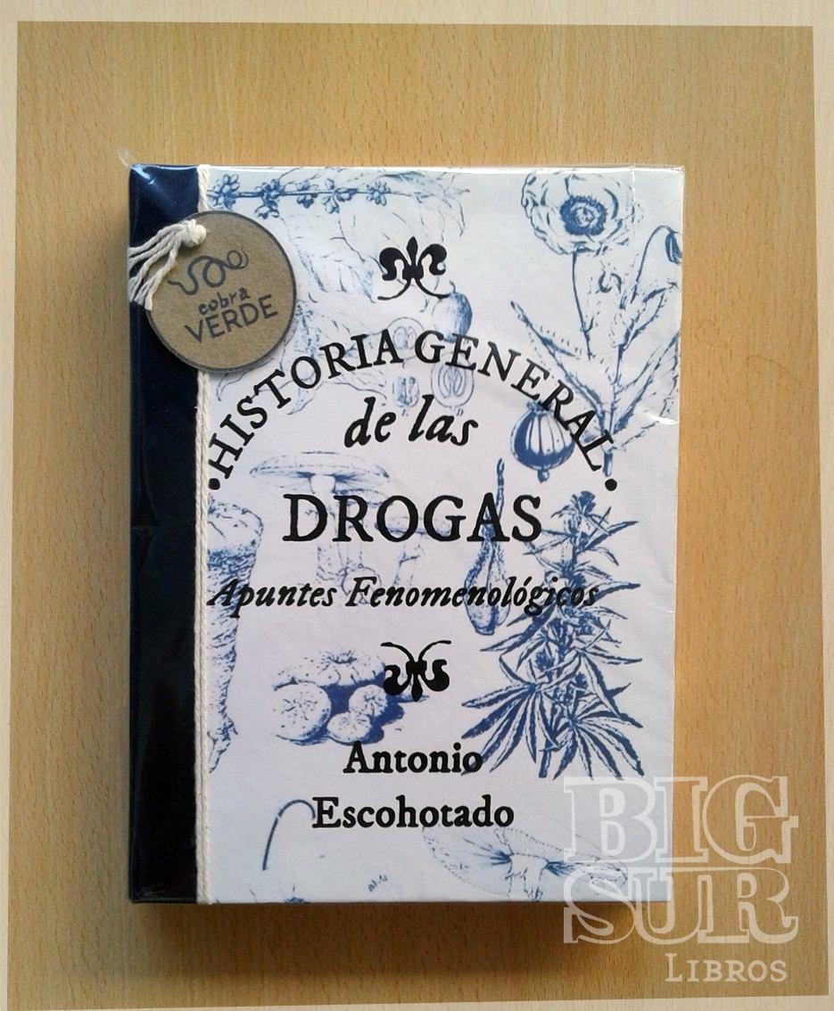 Historia General De Las Drogas Antonio Escohotado
