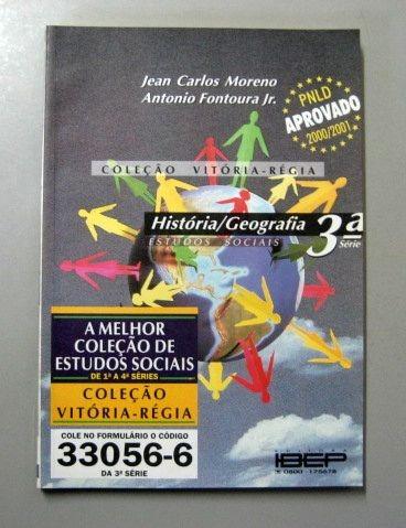 história / geografia - 3a série - moreno - fontoura jr.