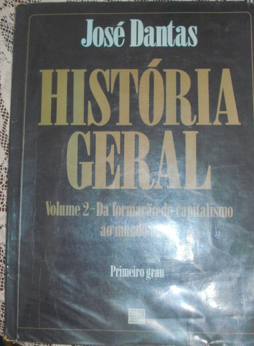 história geral  josé dantas volume 2