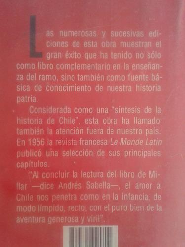 historia ilustrada de chile / walterio millar