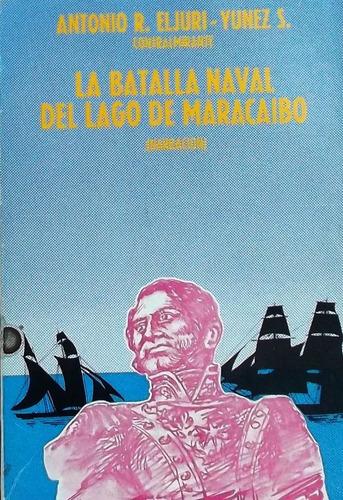 historia la batalla naval lago de maracaibo
