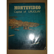 Montevideo,capital Of Uruguay. Editions Delroisse 1986