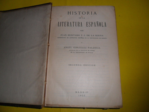 historia literatura española 1925 hurtado de la serna madrid