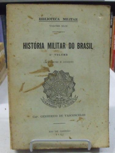 história militar do brasil 2º volume - capitão genserico de
