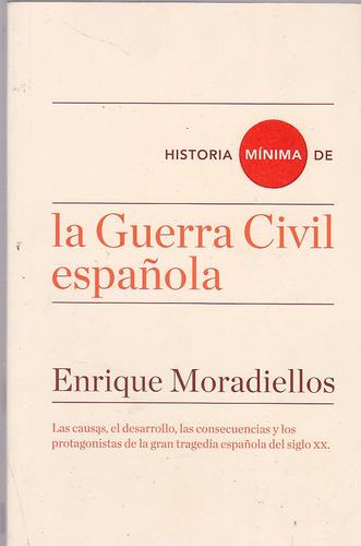 historia mínima de la guerra civil española.  e. moradiellos