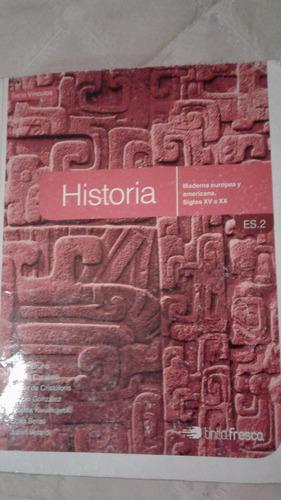 historia moderna europea y americana siglos xv a xx