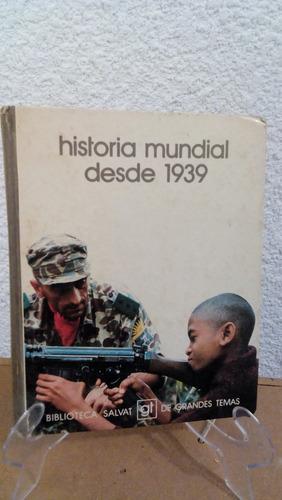 historia mundial desde 1939