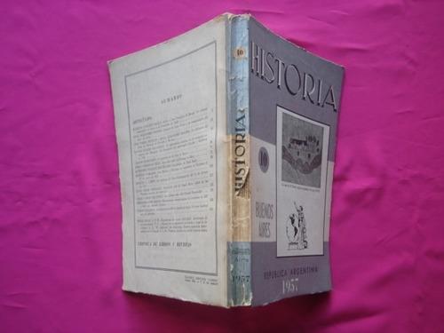 historia n° 10 revista trimestral 1957 - dir raul molina