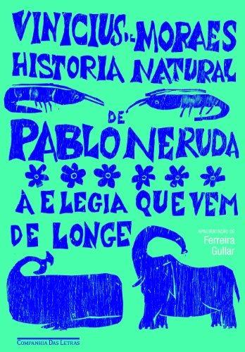 Historia Natural De Pablo Neruda De Cia Das Letras - $ 2.259,67 en ...