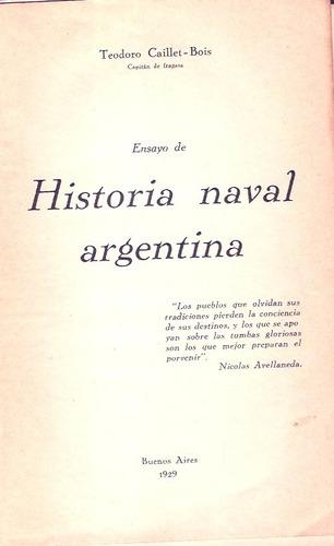 historia naval argentina  teodoro caillet bois