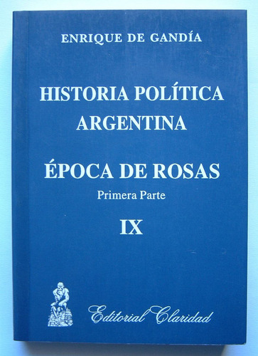 historia politica argentina. epoca de rosas